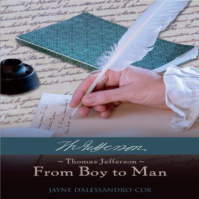 Thomas Jefferson-From Boy to Man