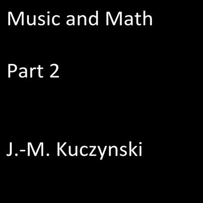 Music and Math Part 2