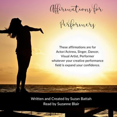 Affirmations for Performers
