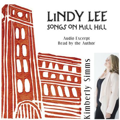 Lindy Lee: Songs on Mill Hill Audio Collection