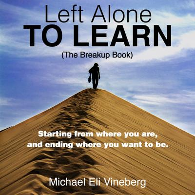 Left Alone to Learn (The Break-up Book)