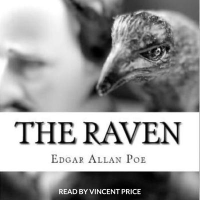 Raven (Edgar Allen Poe) Read by Vincent Price