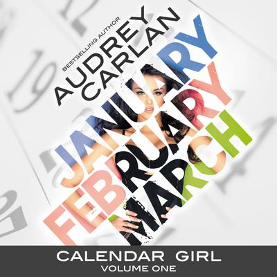 Calendar Girl: Volume One
