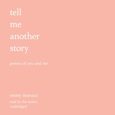 Tell Me Another Story