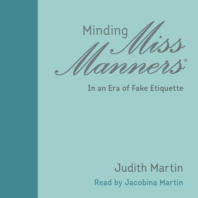 Minding Miss Manners