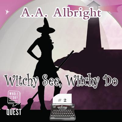 Witchy See, Witchy Do
