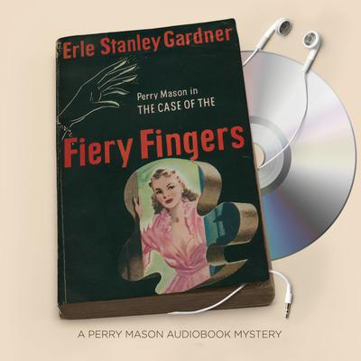 The Case of the Fiery Fingers