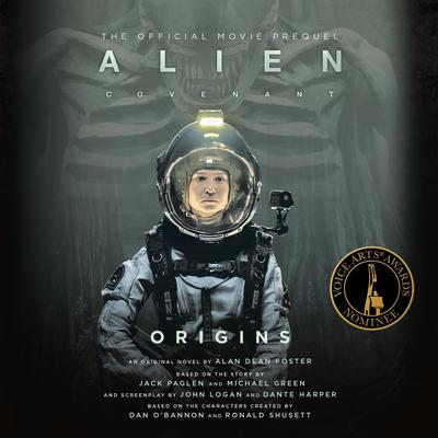 Alien: Covenant Origins-The Official Movie Prequel