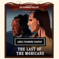 The Last of the Mohicans - Abridged