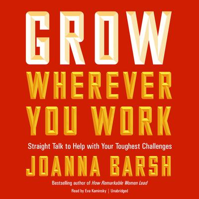 Grow Wherever You Work