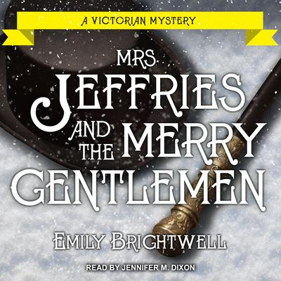 Mrs. Jeffries and the Merry Gentlemen