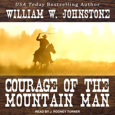 Courage of the Mountain Man