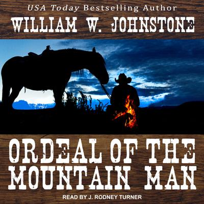 Ordeal of the Mountain Man