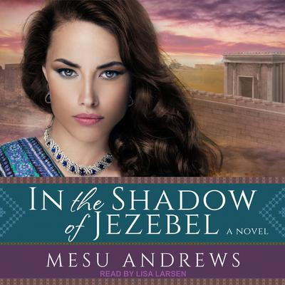 In the Shadow of Jezebel