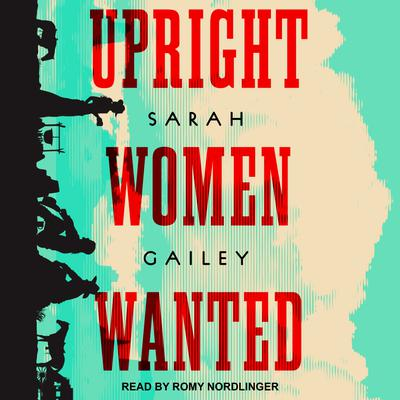 Upright Women Wanted