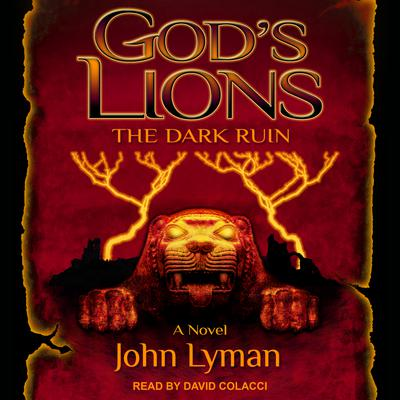 God's Lions: The Dark Ruin