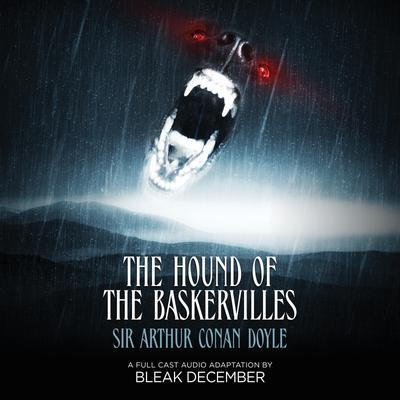 The Hound of the Baskervilles - Abridged