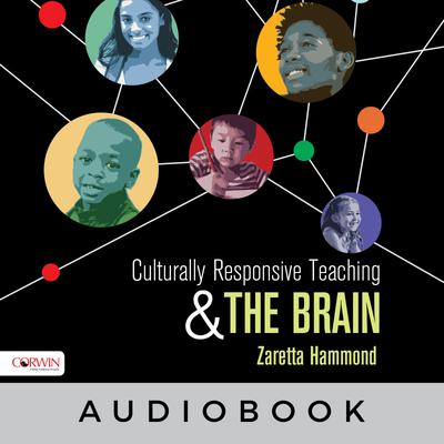 Culturally Responsive Teaching and the Brain Audiobook