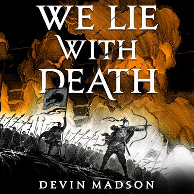 We Lie with Death