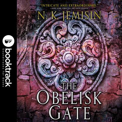 The Obelisk Gate: Booktrack Edition