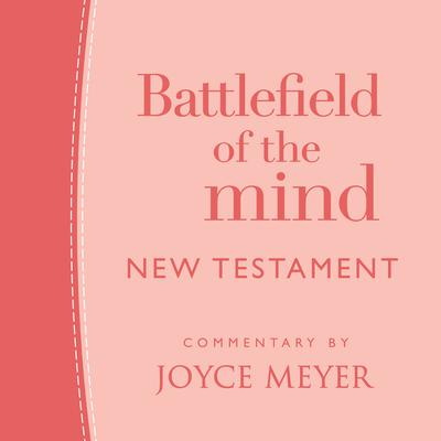Battlefield of the Mind New Testament
