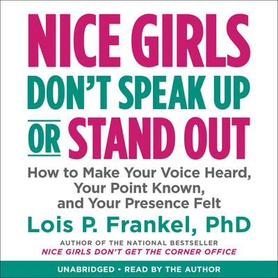 Nice Girls Don't Speak Up or Stand Out
