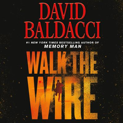 Walk the Wire - Abridged