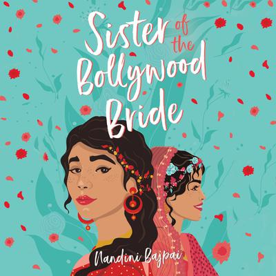 Sister of the Bollywood Bride