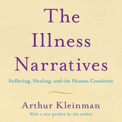 The Illness Narratives