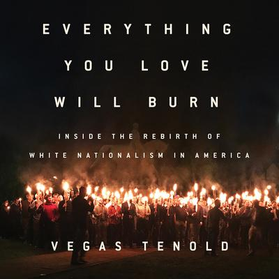 Everything You Love Will Burn