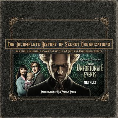 The Incomplete History of Secret Organizations
