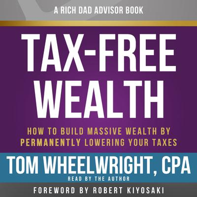 Rich Dad Advisors: Tax-Free Wealth