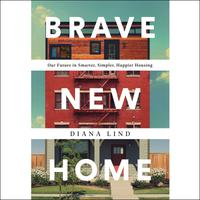 Brave New Home