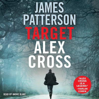 Target: Alex Cross - Abridged