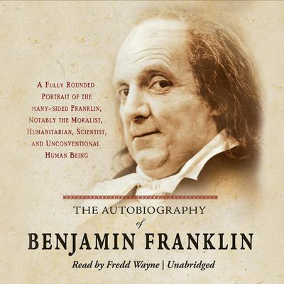 life lessons from the autobiography of benjamin franklin The autobiography of benjamin franklin study guide it because he led a remarkable life and has lesson plan for the autobiography of benjamin.
