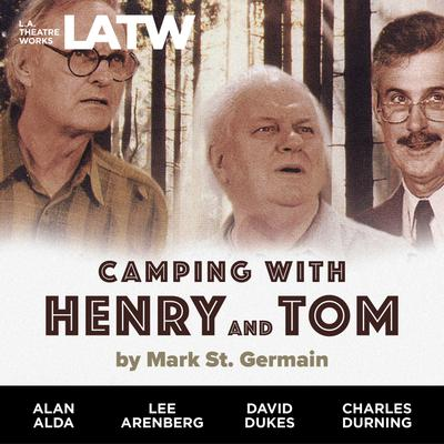 Camping With Henry & Tom