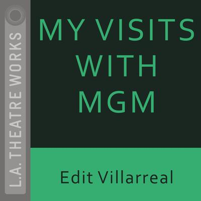 My Visits with MGM