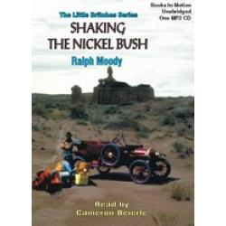 Shaking the Nickel Bush