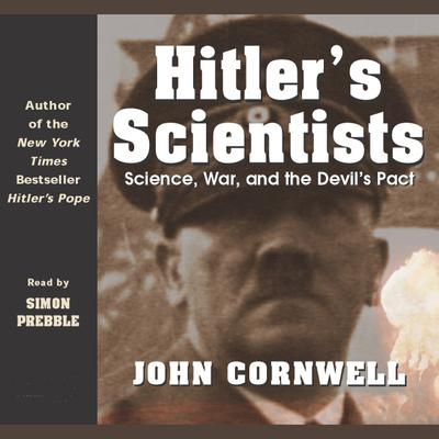 Hitler's Scientists - Abridged