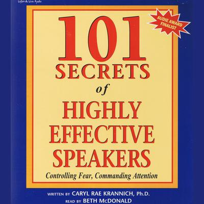 101 Secrets of Highly Effective Speakers - Abridged
