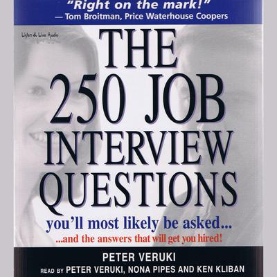 The 250 Job Interview Questions You'll Most Likely Be Asked… - Abridged