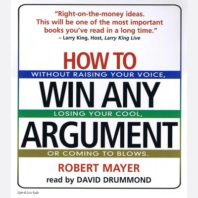 How To Win Any Argument - Abridged
