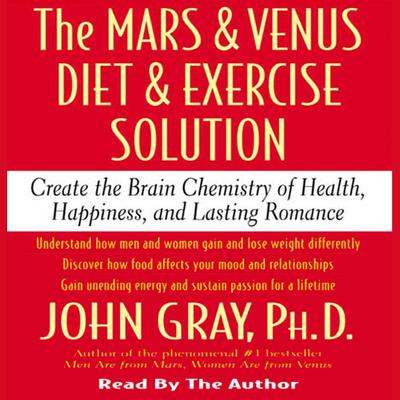 The Mars and Venus Diet and Exercise Solution - Abridged