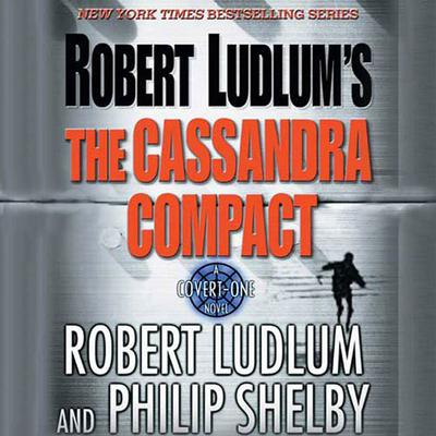 Robert Ludlum's The Cassandra Compact - Abridged