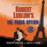 Robert Ludlum's The Paris Option - Abridged