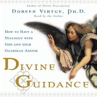Divine Guidance - Abridged