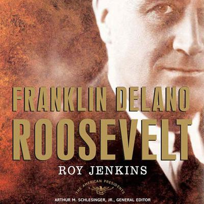 Franklin Delano Roosevelt - Abridged