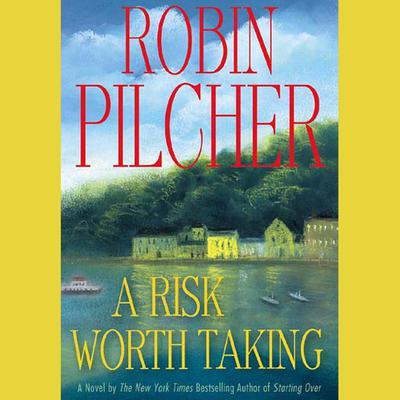 A Risk Worth Taking - Abridged