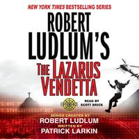 Robert Ludlum's The Lazarus Vendetta - Abridged