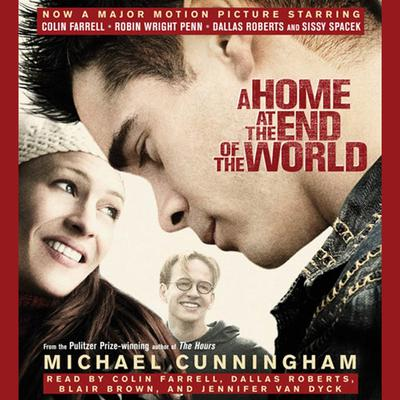 A Home at the End of the World - Abridged